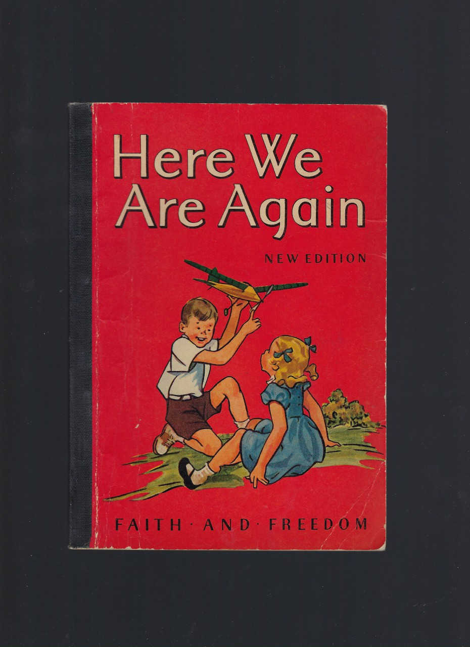 Image for Here We Are Again Faith and Freedom Reader 1951 Very Good Plus Nice!