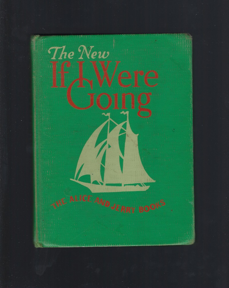 Image for The New If I Were Going (Alice and Jerry Reader) 1951