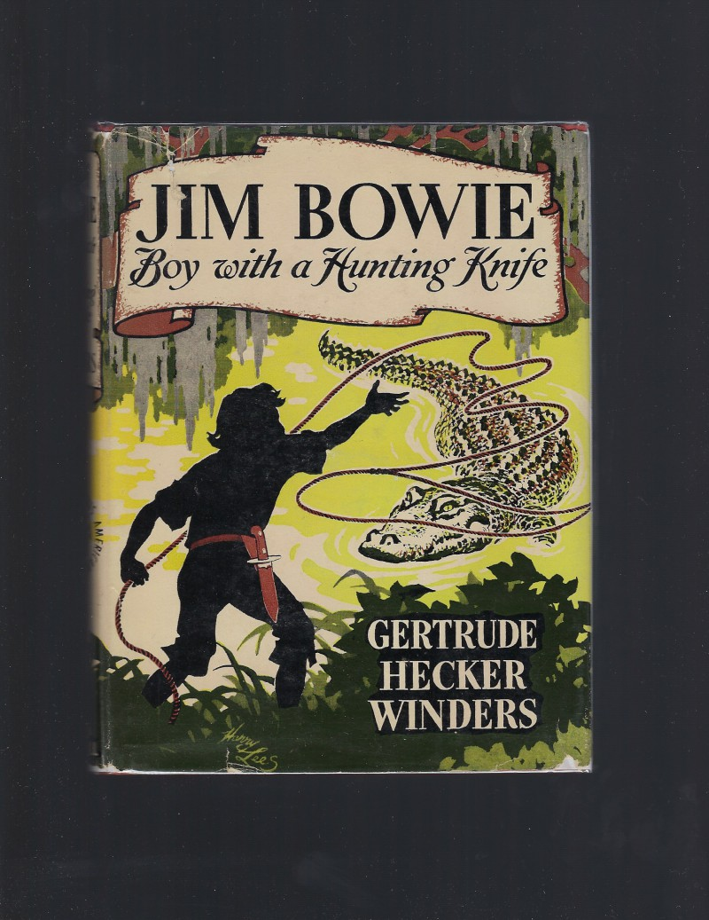 Image for Jim Bowie Boy with a Hunting Knife Childhood of Famous Americans 1st ED HB/DJ