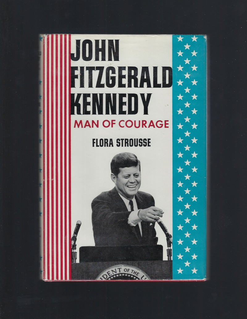 Image for John Fitzgerald Kennedy, Man of Courage (American Background Books) HB/DJ 1964