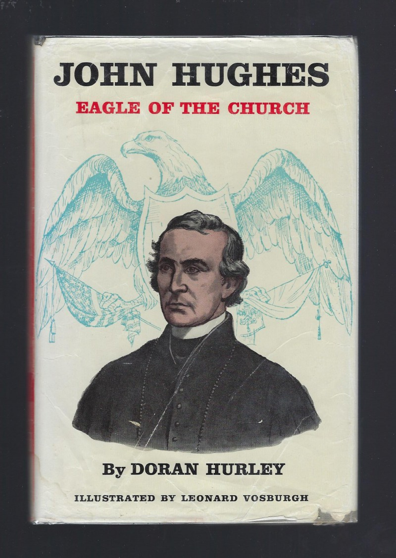 Image for John Hughes Eagle of the Church (American Background Books) Catholic