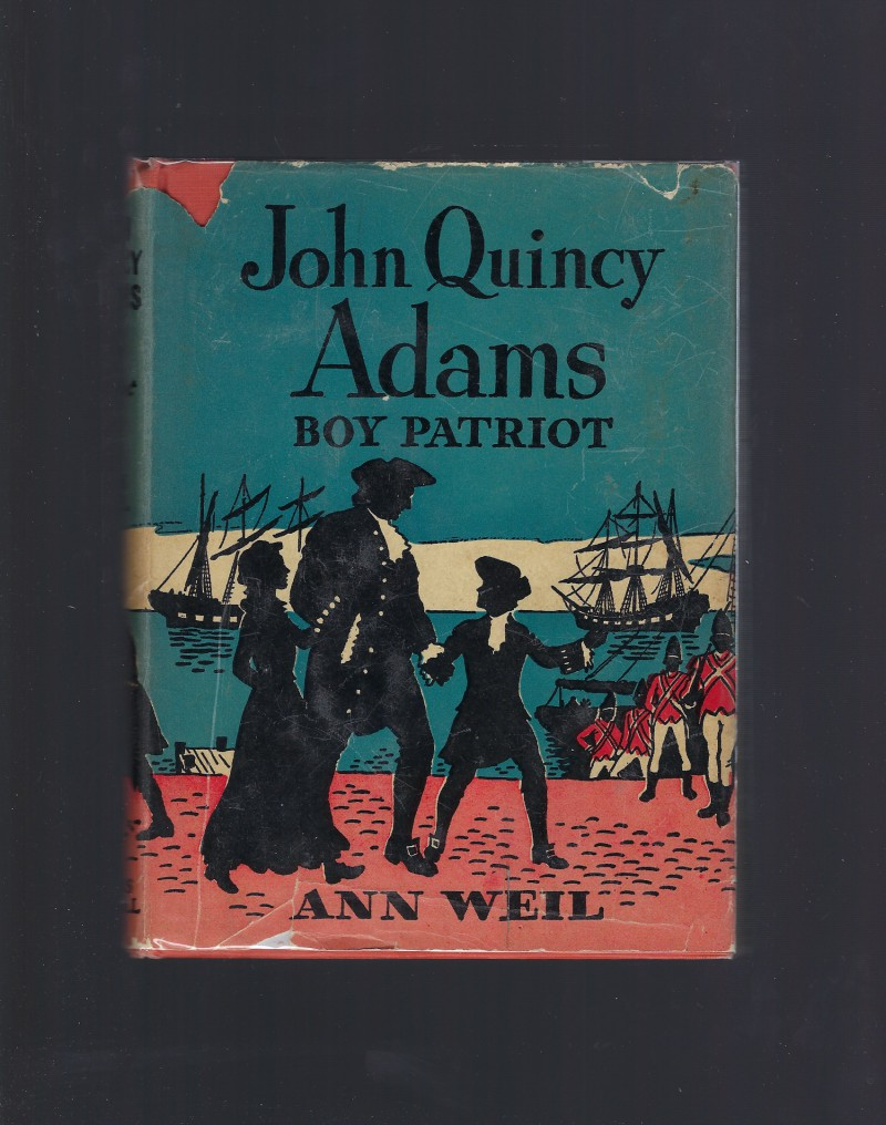 Image for John Quincy Adams Boy Patriot Childhood of Famous Americans 1945 HB/DJ