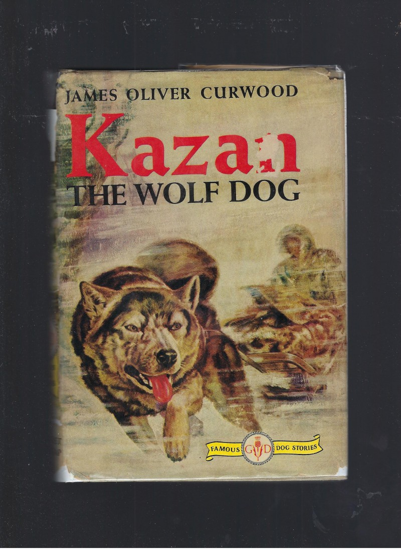 Image for Kazan the Wolf Dog (Famous Dog Stories) HB/DJ