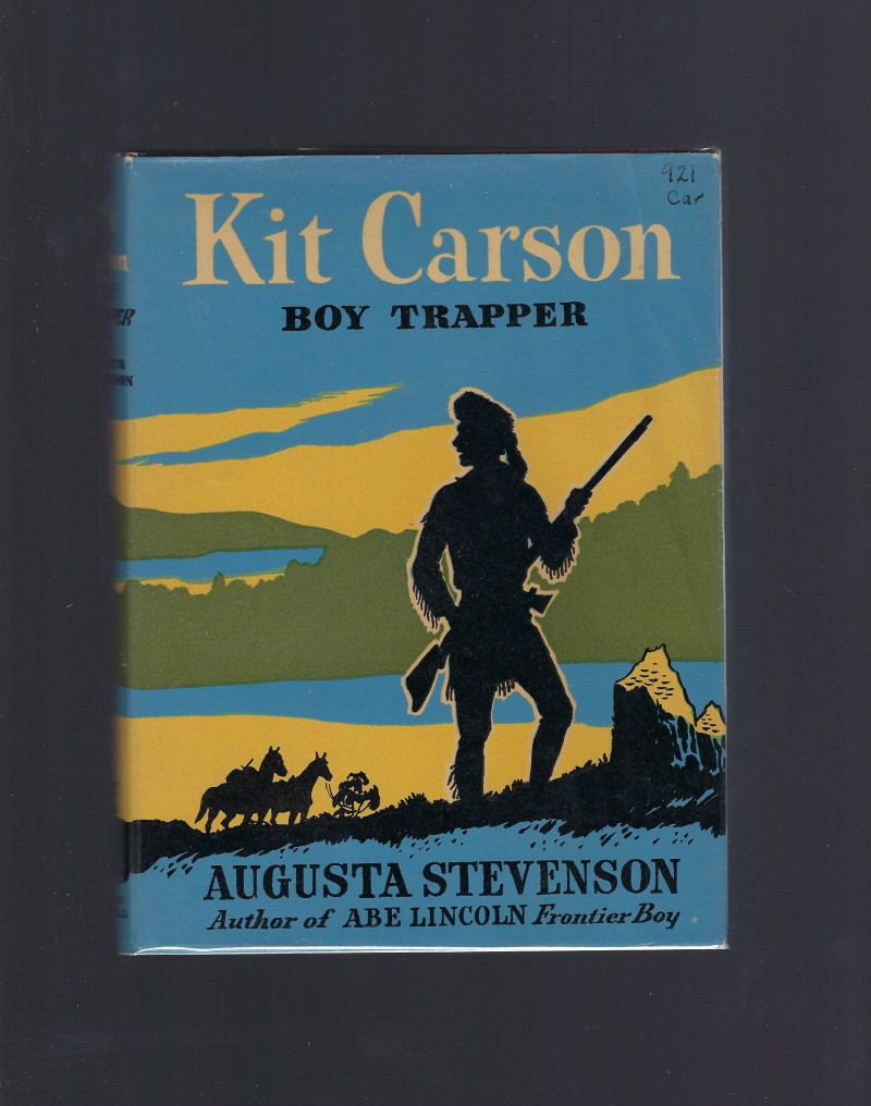 Image for Kit Carson Boy Trapper (Childhood of Famous Americans) 1945 HB/DJ