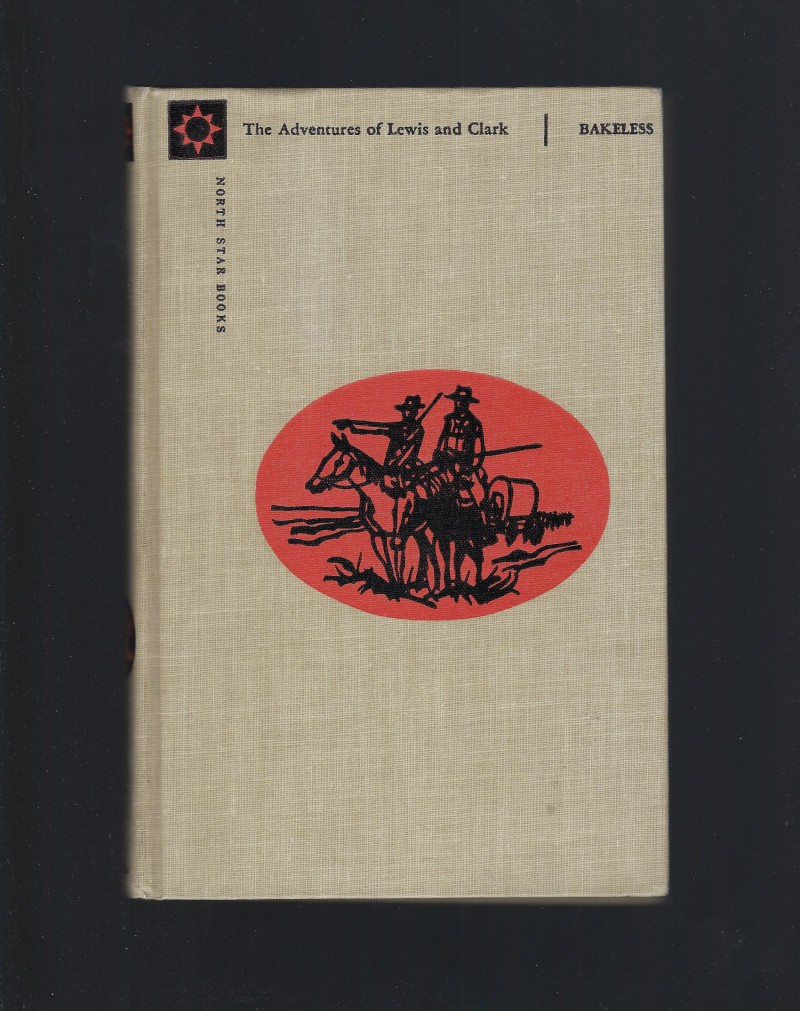 Image for The Adventures of Lewis and Clark (North Star Series) HB