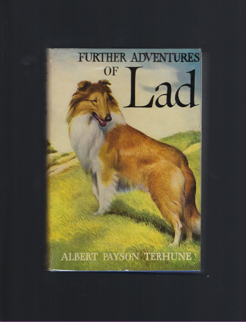 Image for Further Adventures of Lad. [A Collection of Stories about a Collie] Vintage HB/DJ