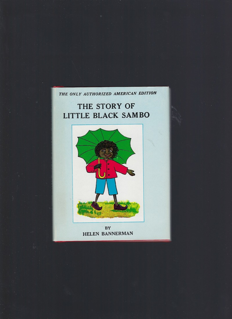 Image for The Story of Little Black Sambo The Only Authorized American Edition HB/DJ