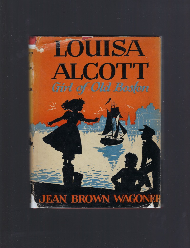 Image for Louisa Alcott Girl of Old Boston Childhood of Famous Americans #43 HB/DJ 1943