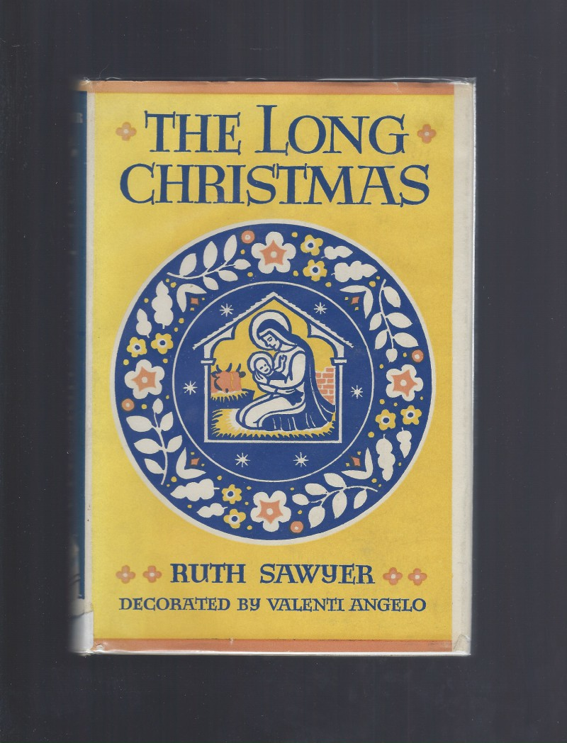 Image for The Long Christmas by Ruth Sawyer 1960 HB/DJ