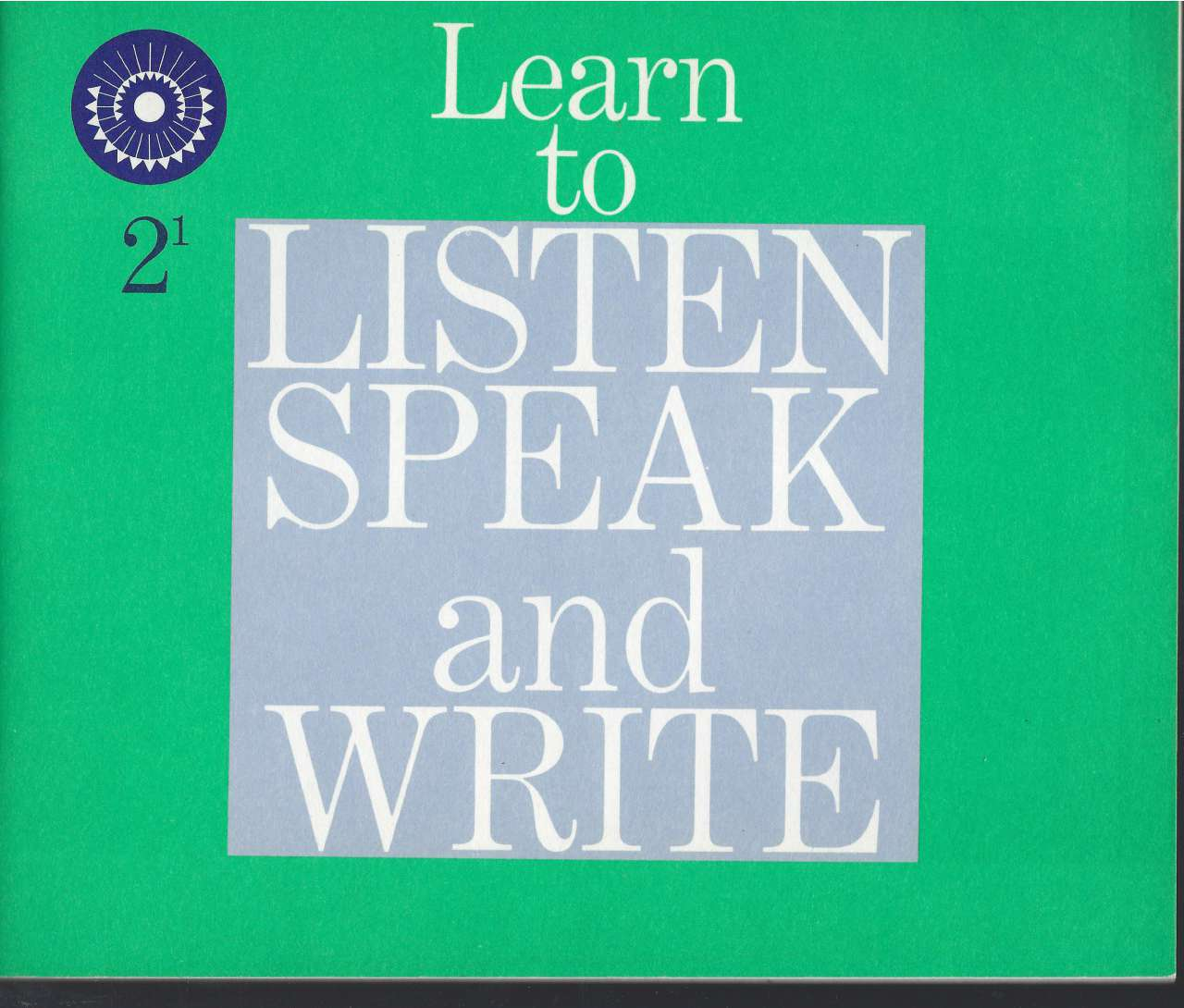 Image for Learn to Listen Speak and Write 2-1 (Dick & Jane) 1961