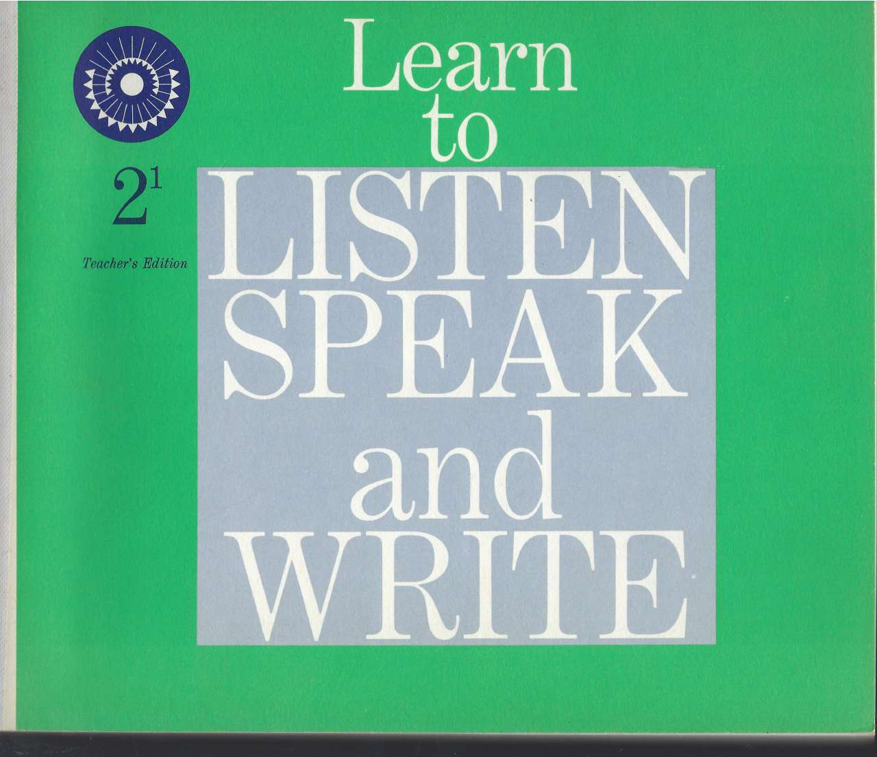 Image for Learn to Listen Speak and Write 2-1 Teacher's Ed 1961 (Dick & Jane)