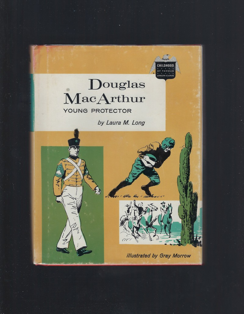 Image for Douglas MacArthur Young Protector Childhood of Famous Americans 1965 HB/DJ