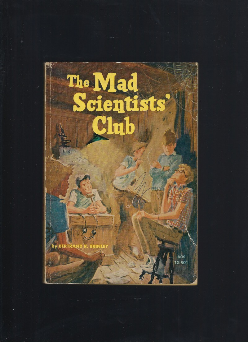 Image for The Mad Scientists' Club (Scholastic Books #TX801) 1968
