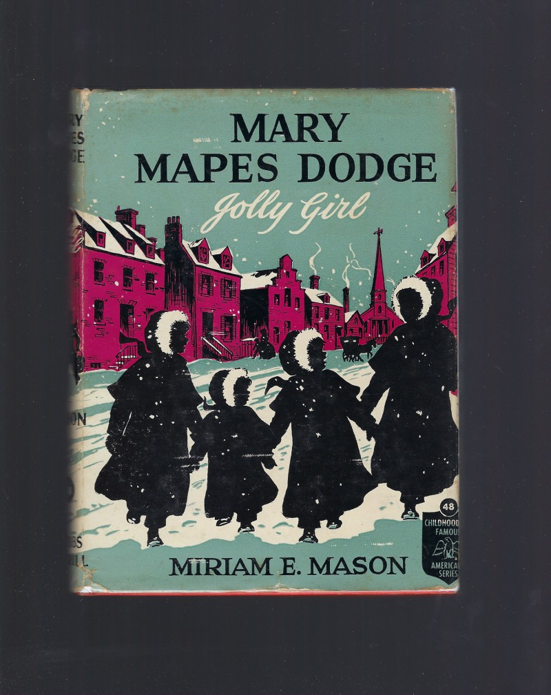 Image for Mary Mapes Dodge Jolly Girl Childhood of Famous Americans #48 HB/DJ 1949
