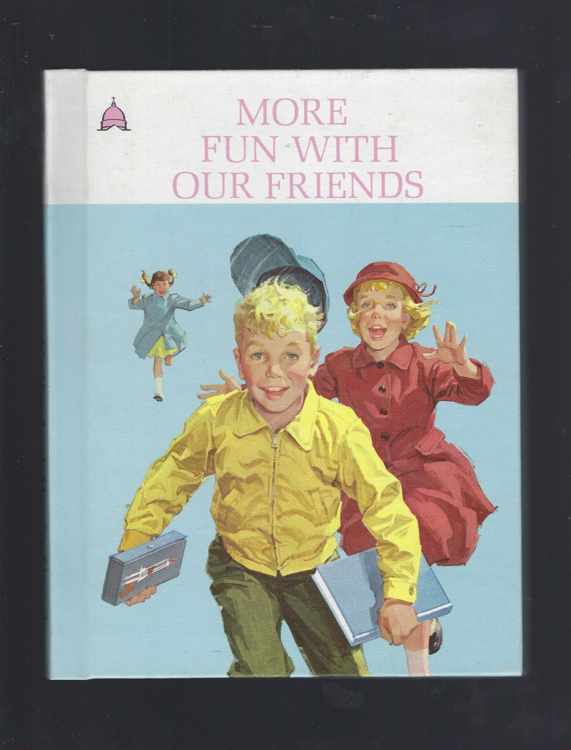 Image for More Fun With Our Friends (Cathedral Edition) 1963 Dick & Jane