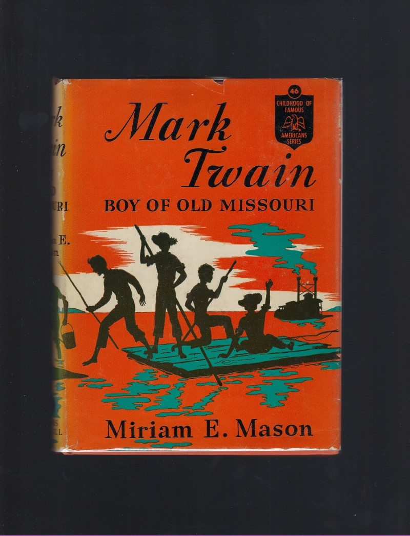 Image for Mark Twain Boy of Old Missouri 1942 (Childhood of Famous Americans) HB/DJ