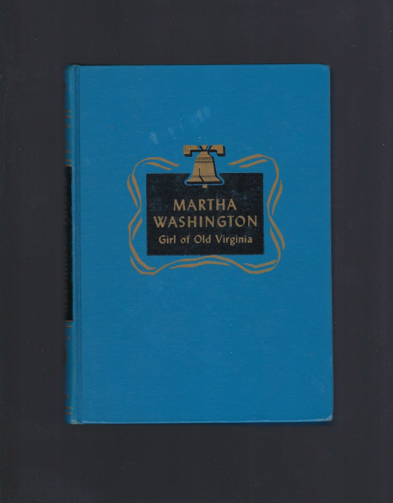 Image for Martha Washington Girl of Old Virginia Childhood of Famous Americans Spencer Press