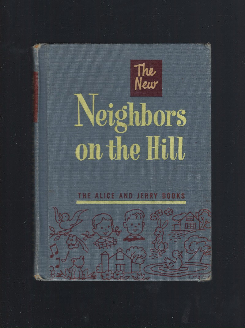 Image for The New Neighbors on the Hill (Alice and Jerry Books) 1951 HB