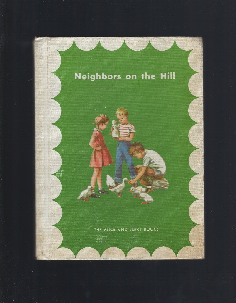 Image for Neighbors on the Hill (Alice and Jerry Reader) 1957 HB