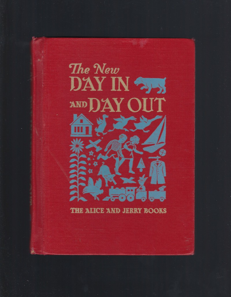 Image for The New Day In and Day Out (Alice and Jerry Readers) 1950 HB