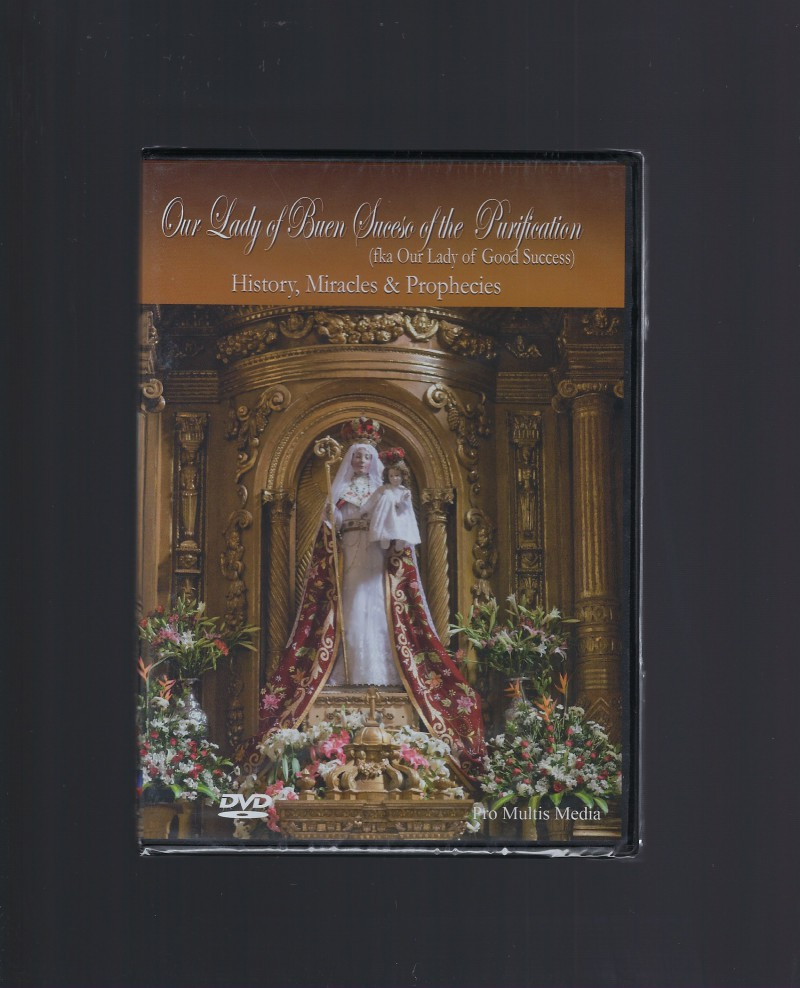 Image for Our Lady of Good Success History, Miracles & Prophecies (DVD)