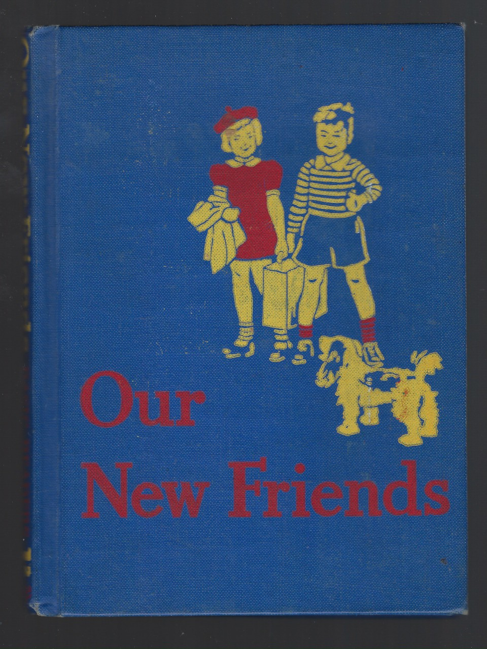 Image for Our New Friends 1940 Dick and Jane Canadian Edition