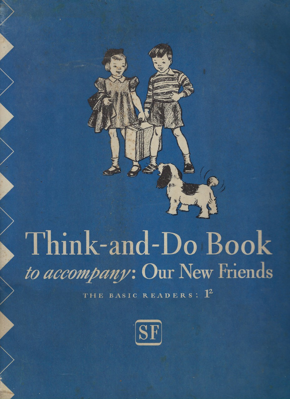 Image for Think and Do Book Our New Friends 1941 Dick and Jane (World War II)