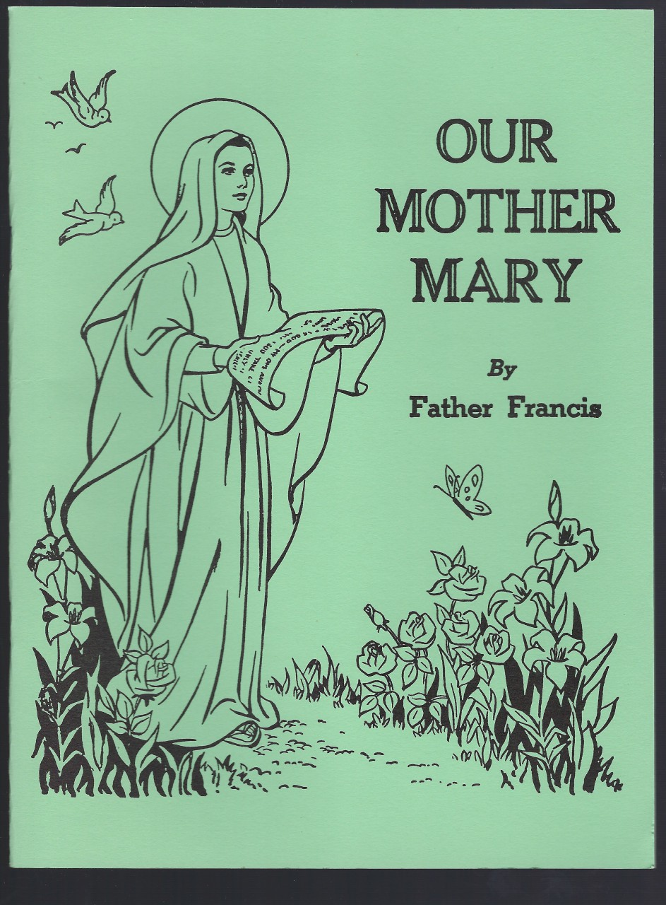 Image for Our Mother Mary by Father Francis