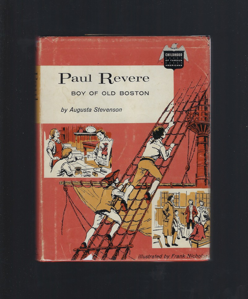 Image for Paul Revere Boy of Old Boston (Childhood of Famous Americans) HB/DJ 1962