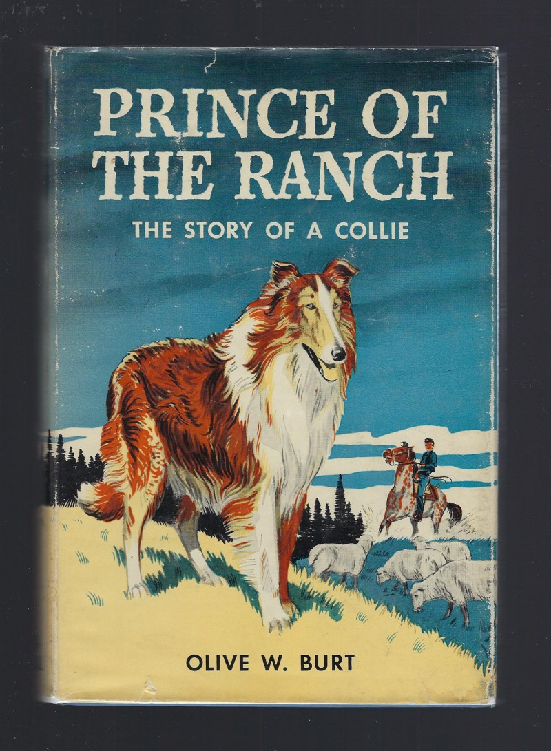 Image for PRINCE OF THE RANCH - The Story of a Collie Signed By Author Olive Burt HB/DJ 1949