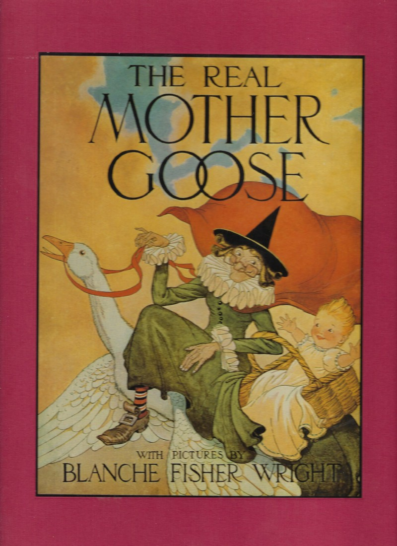 Image for Real Mother Goose Pictures by Blanche Fisher Wright