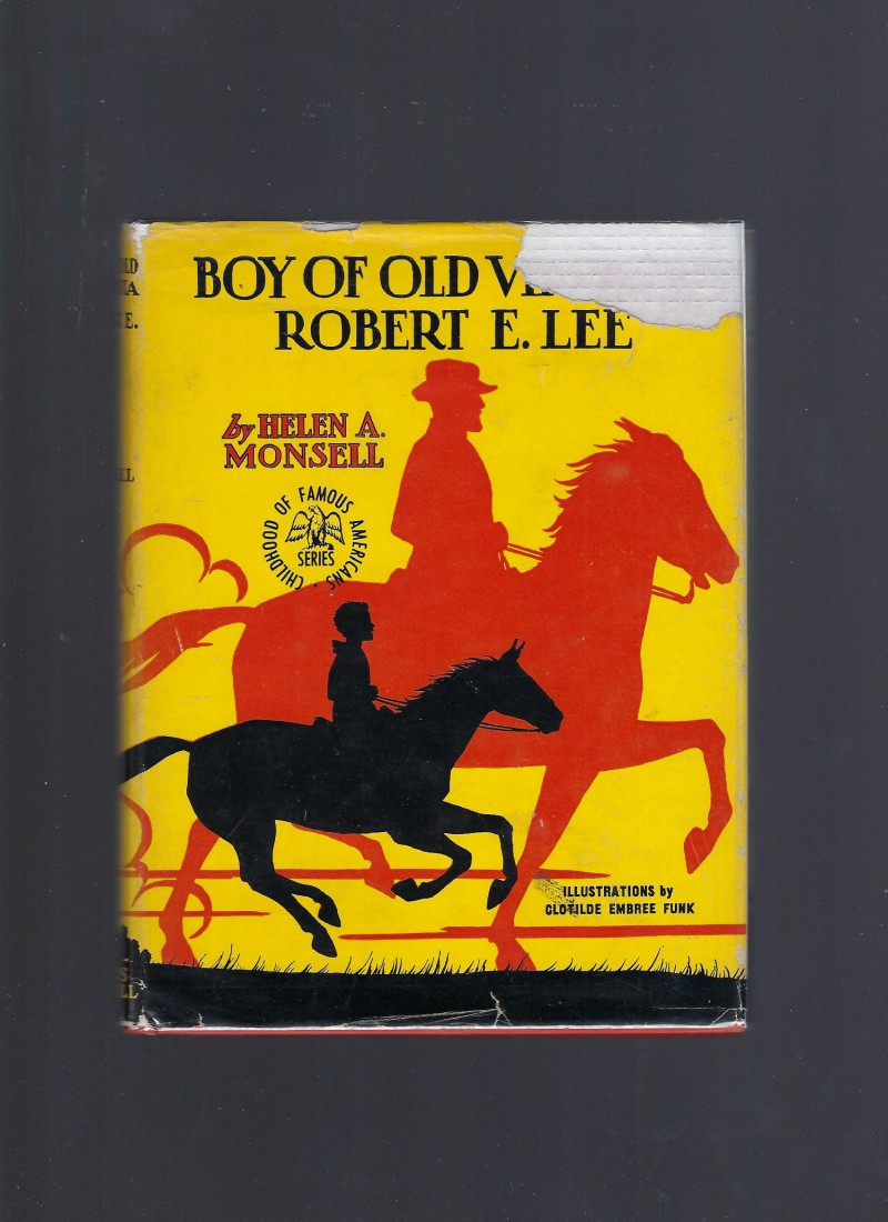 Image for Robert E. Lee Boy of Old Virginia (Childhood of Famous Americans) HB/DJ 1953