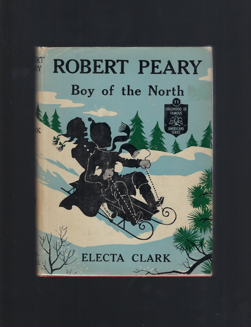 Image for Robert Peary Boy of the North First Edition 1953 Childhood of Famous Americans #11