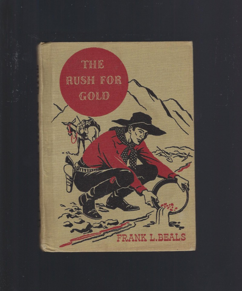 Image for The Rush For Gold (The American Adventure Series) 1946