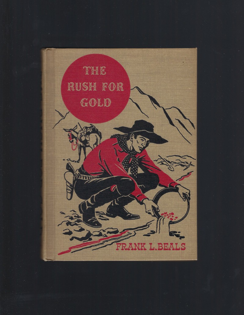 Image for The Rush For Gold American Adventure Series 1946 Great Condition!
