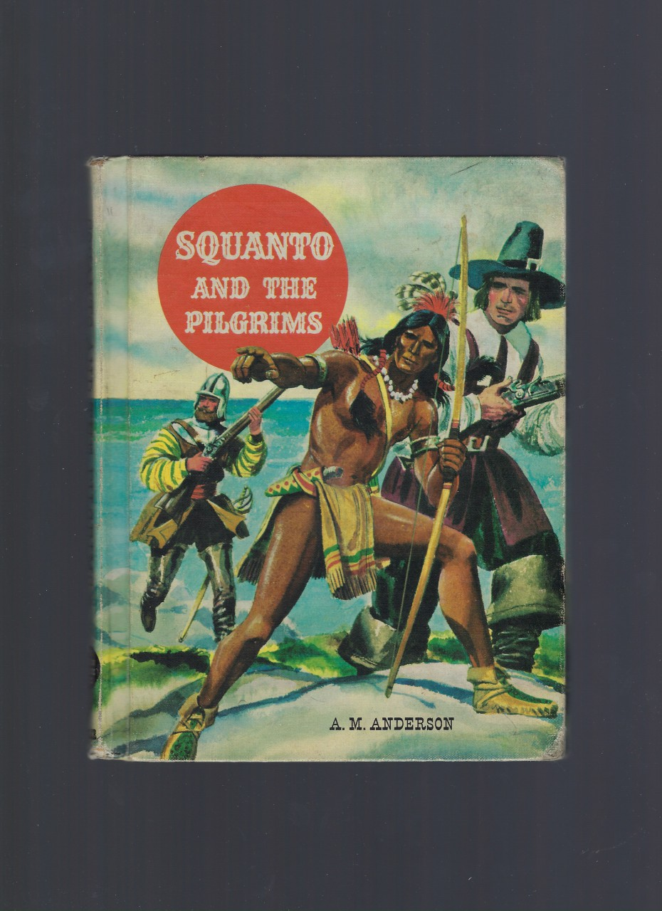 Image for Squanto and the Pilgrims (The American Adventure Series) 1959
