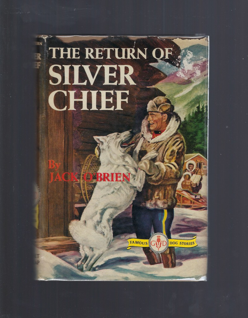 Image for The Return Of Silver Chief (Famous Dog Stories)