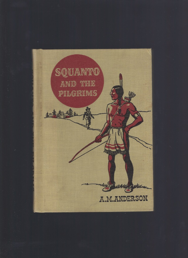 Image for Squanto and the Pilgrims (The American Adventure Series) 1949
