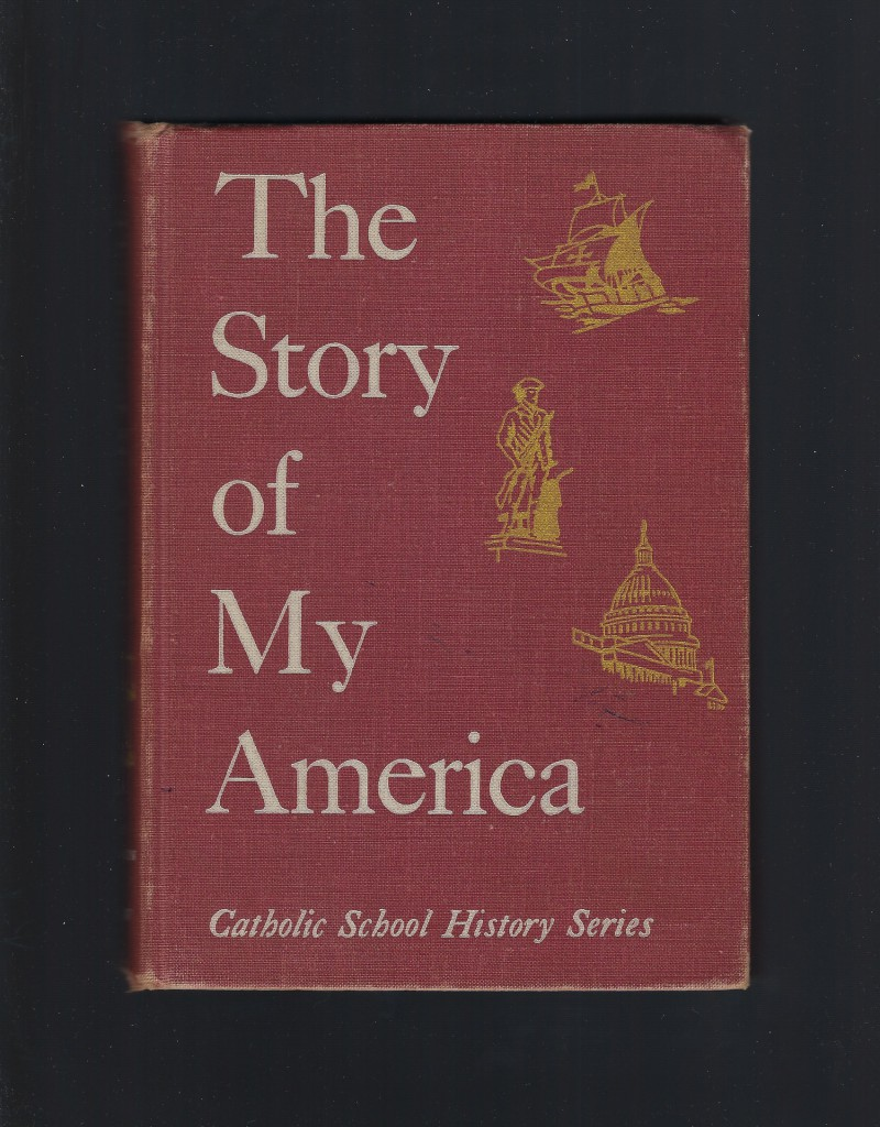 Image for The Story of My America Catholic School History Series 1950