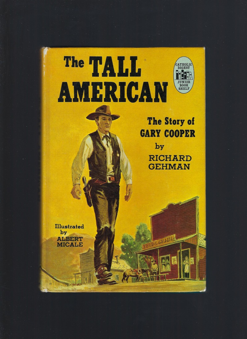 Image for The Tall American The Story of Gary Cooper (Credo Books #7)
