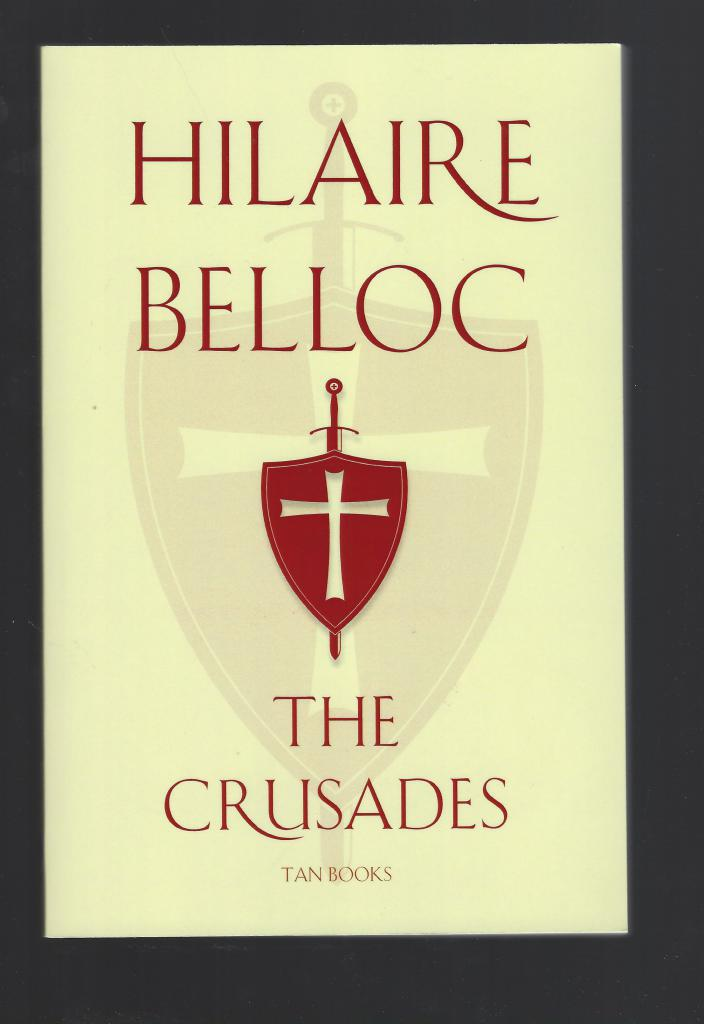 Image for The Crusades The World Debate Hilaire Belloc