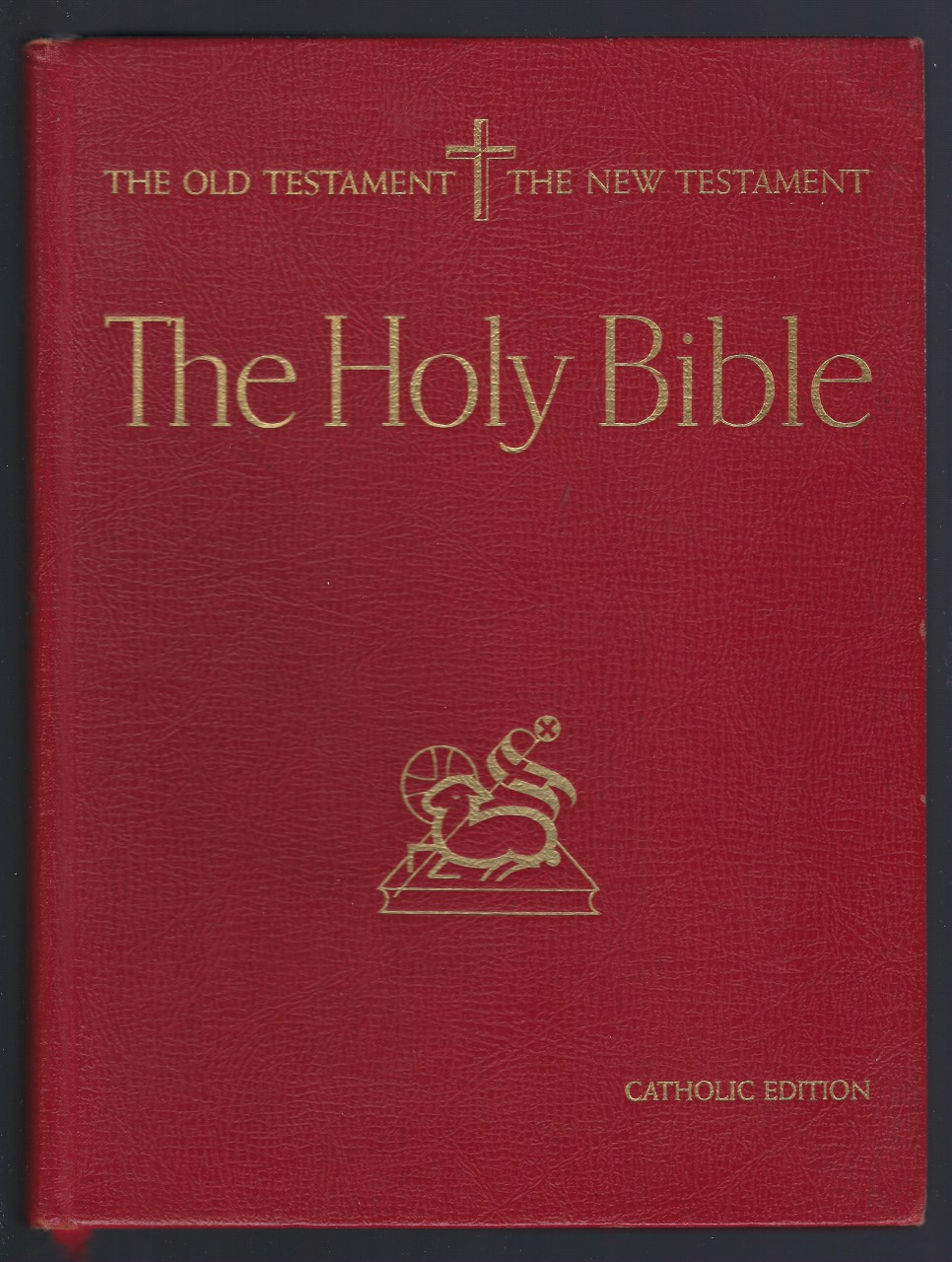 Image for The Holy Bible; New & Old Testament (Catholic Edition )