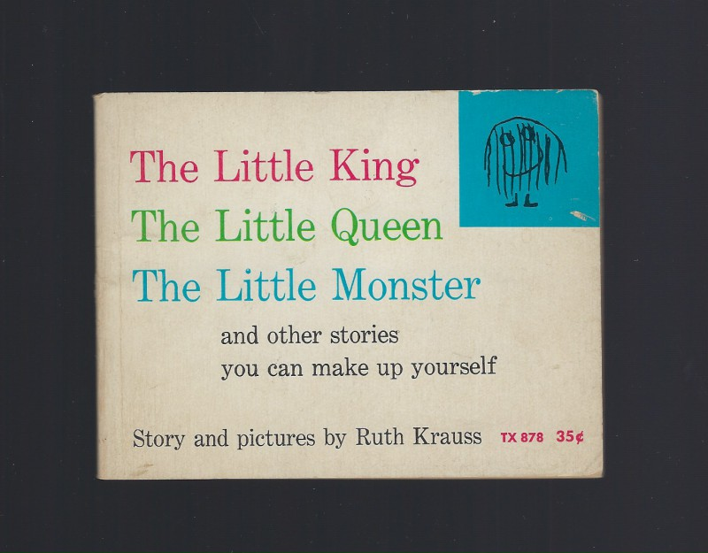 Image for The Little King, The Little Queen, The Little Monster First Printing 1966