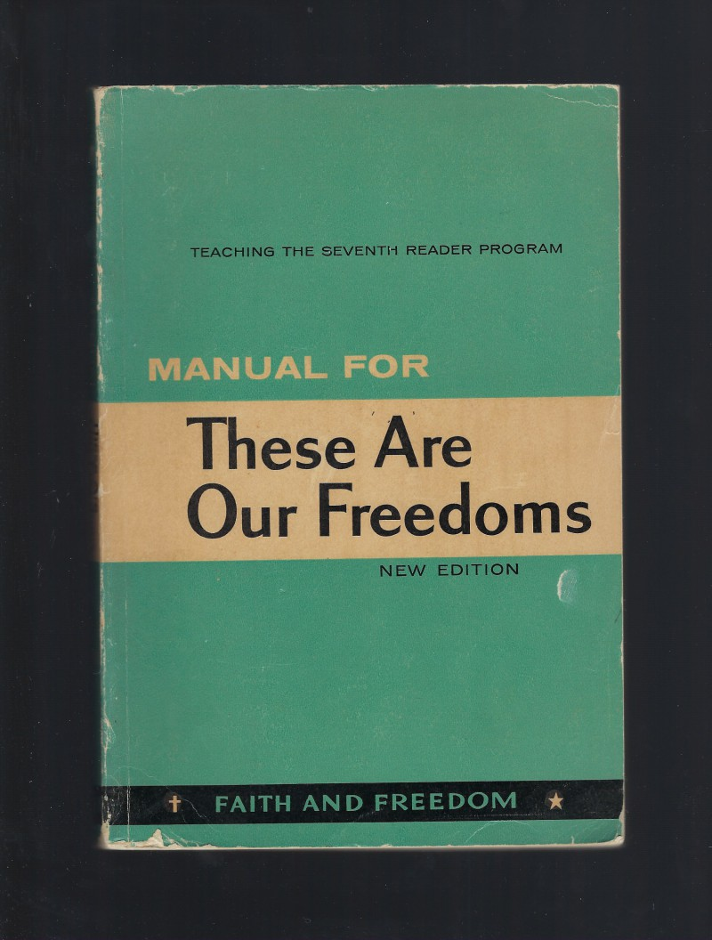 Image for Manual For These Are Our Freedoms Faith & Freedom Reader New Edition