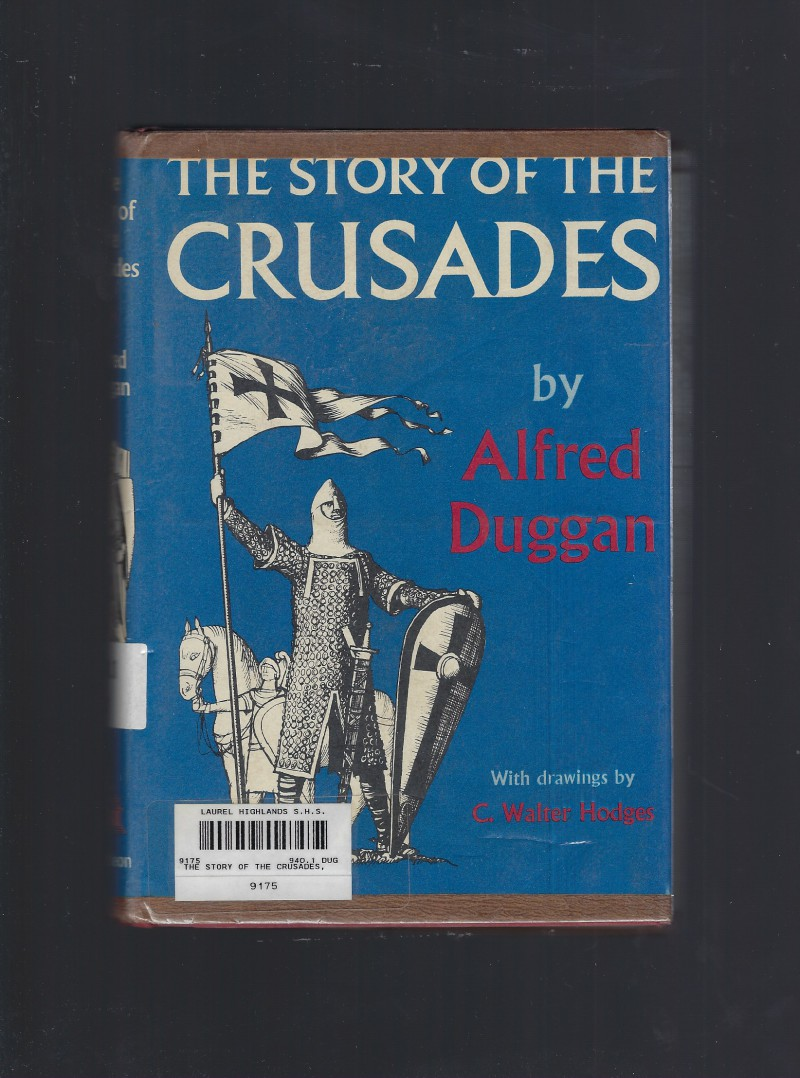 Image for The Story of The Crusades 1097-1291 HB/DJ