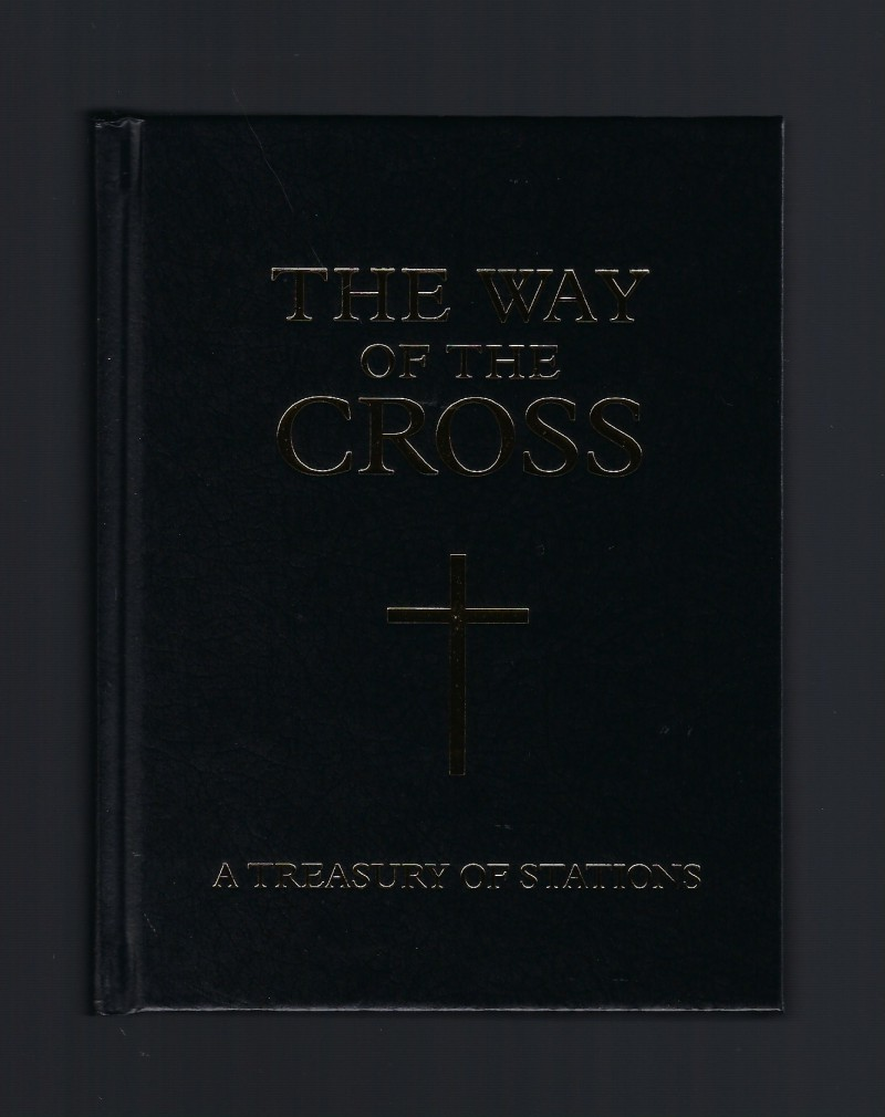 Image for The Way of the Cross: A Treasury of Stations