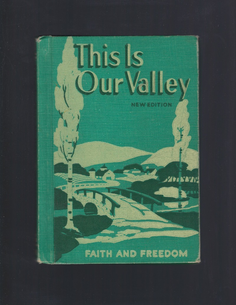 Image for This Is Our Valley Faith and Freedom Reader 1953