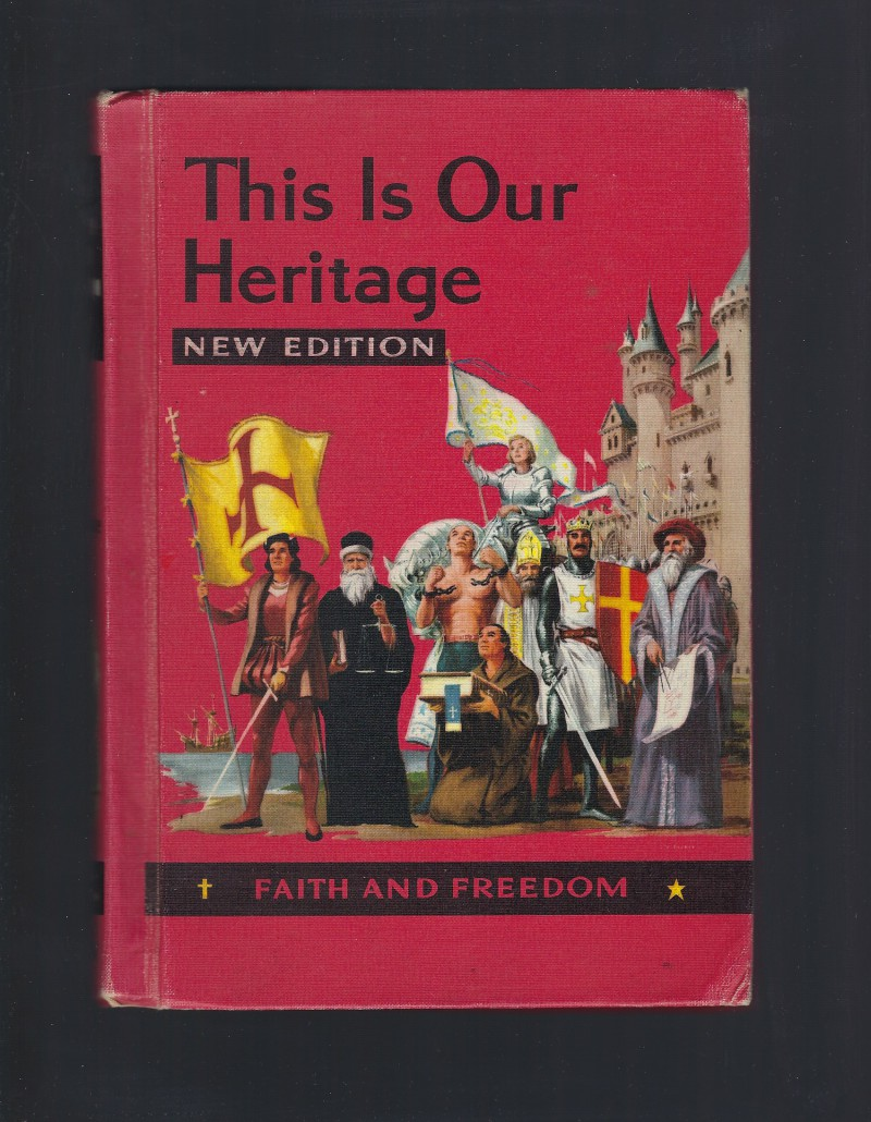 Image for This Is Our Heritage New Edition Faith and Freedom Reader VI 1957