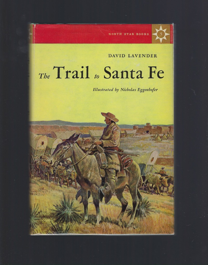 Image for The Trail to Santa Fe #5 North Star Series HB/DJ