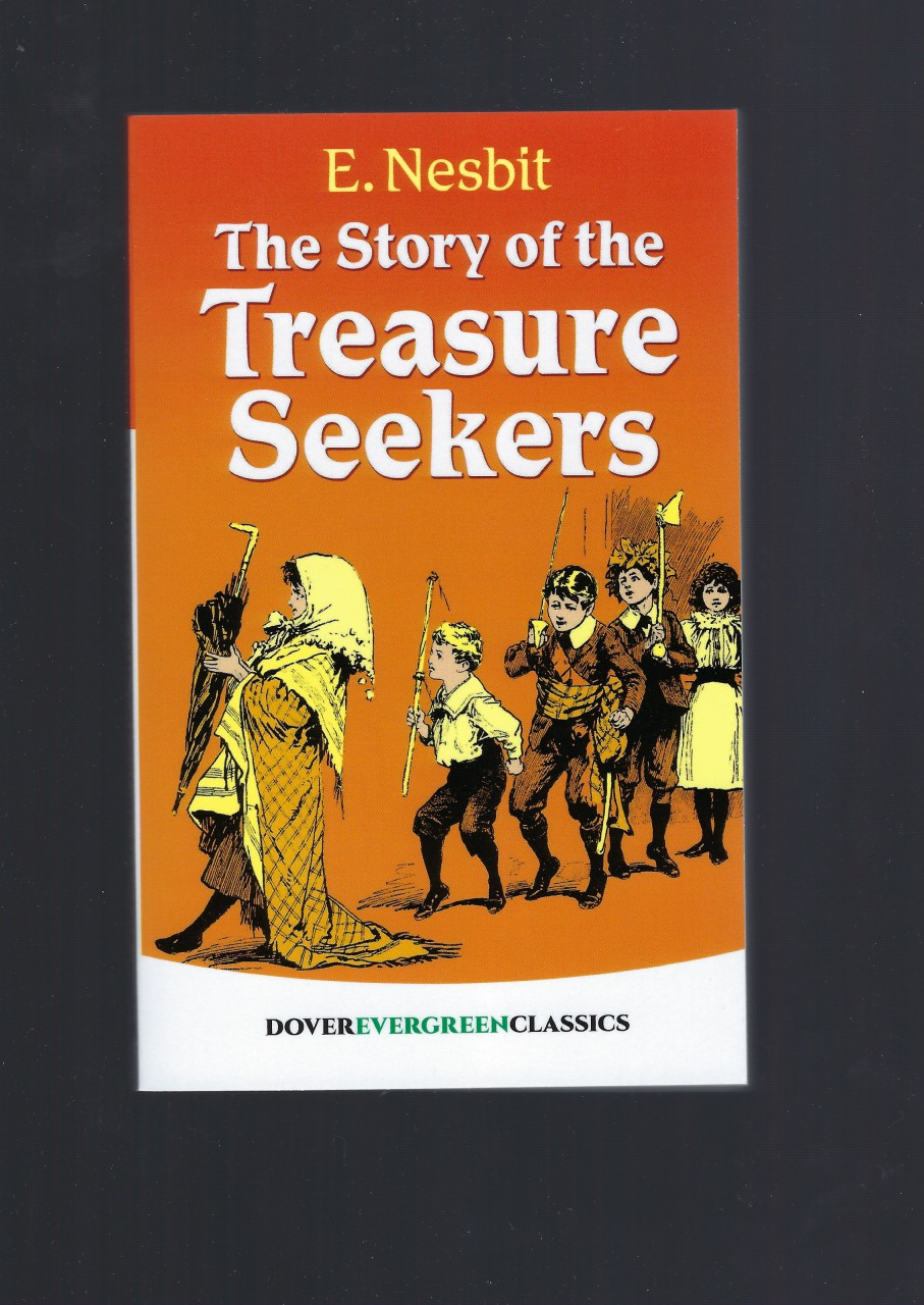 Image for The Story of the Treasure Seekers (Dover Children's Evergreen Classics)